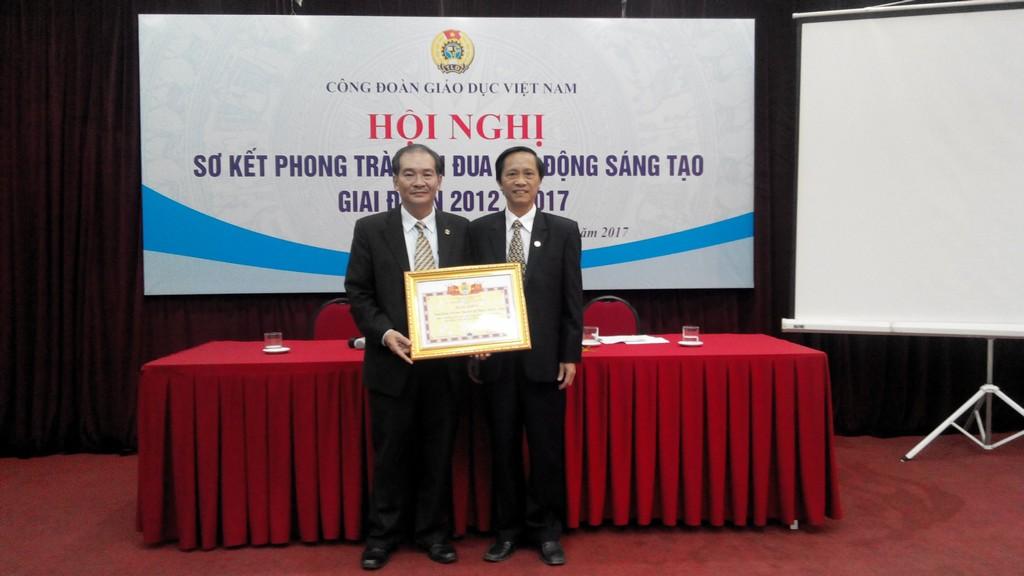 Hội nghị sơ kết Phong trào thi đua Lao Động Sáng Tạo  giai đoạn 2012 - 2017 của Công đoàn Giáo dục Việt Nam