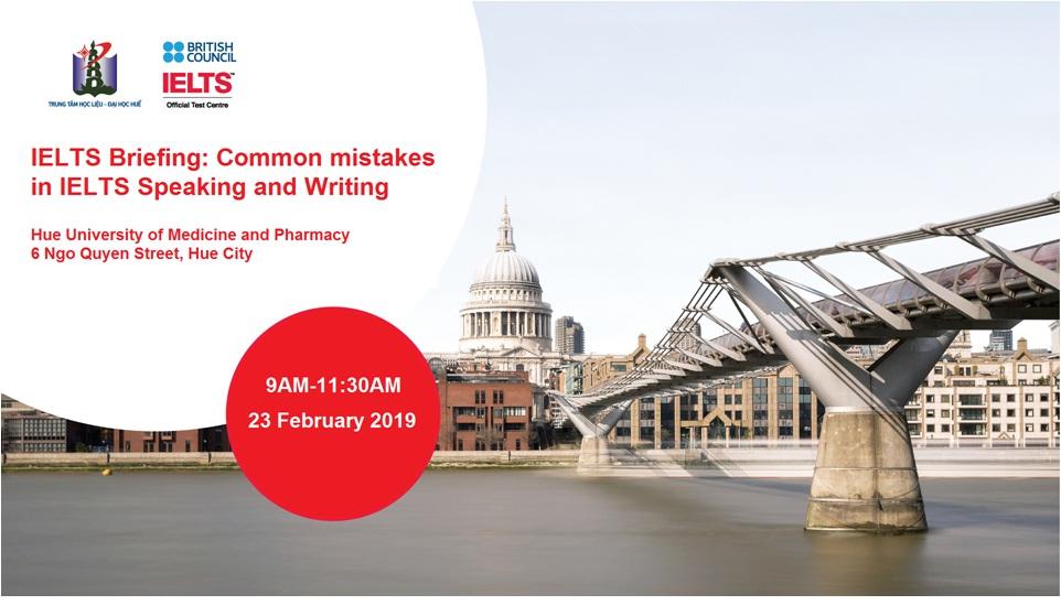 Hội thảo IELTS - các lỗi thường gặp trong bài thi IELTS Nói và Viết